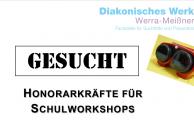 GESUCHT: HONORARKRÄFTE FÜR SCHULWORKSHOPS